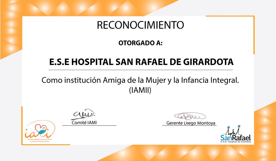 La E.S.E Hospital San Rafael de Girardota es certificada como IAMII.